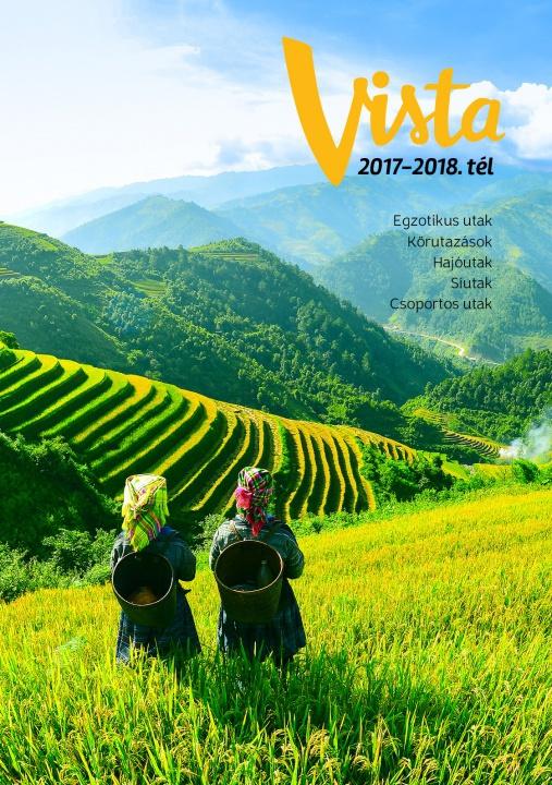 Vista egzotikus, sí- és hajóutak katalógus - 2017-2018. tél